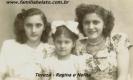 Tereza, Regina e Nelita